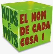 http://www.edu365.cat/eso/muds/catala/mudsmots/nomcosa1/03_1.html
