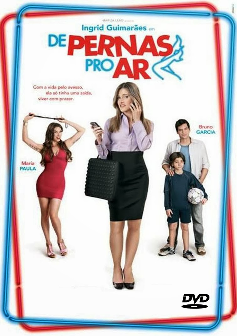 De Pernas Pro Ar – Nacional (2010)