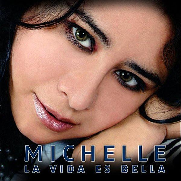 Michelle Lira La Vida Es Bella