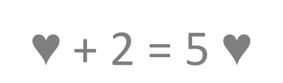 + 2 = 5