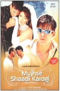 مشاهدة فيلم Mujhse Shaadi Karogi 2004 مترجم اون لاين