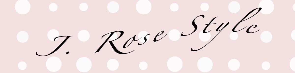 J. Rose Style