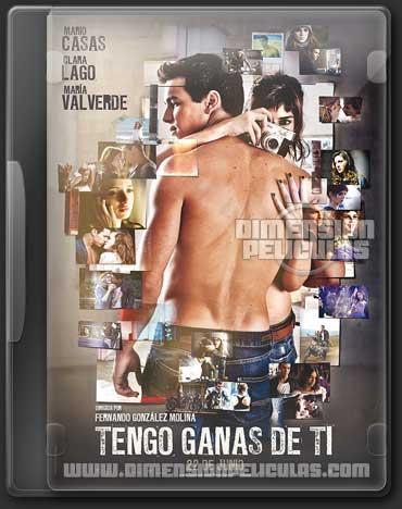 Tengo Ganas de Ti (DVDRip Castellano) (2012)