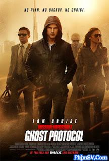 Nhiệm Vụ Bất Khả Thi 4 : Chiến Dịch Bóng Ma - Mission Impossible 4 : Ghost Protocol