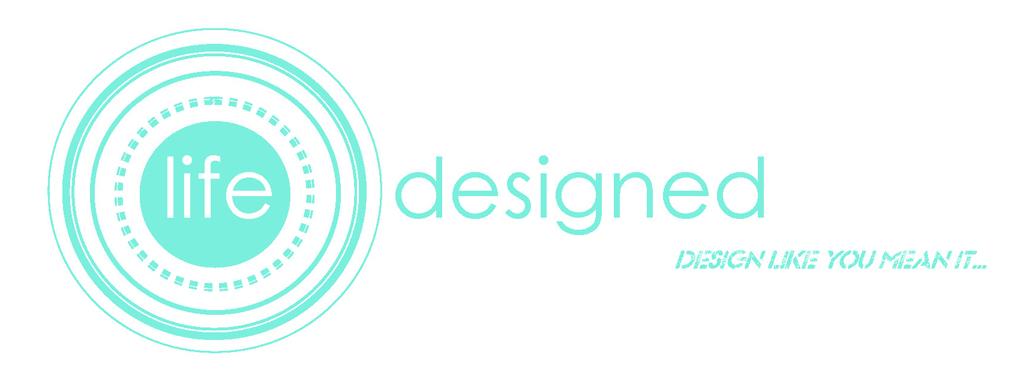Life: Designed