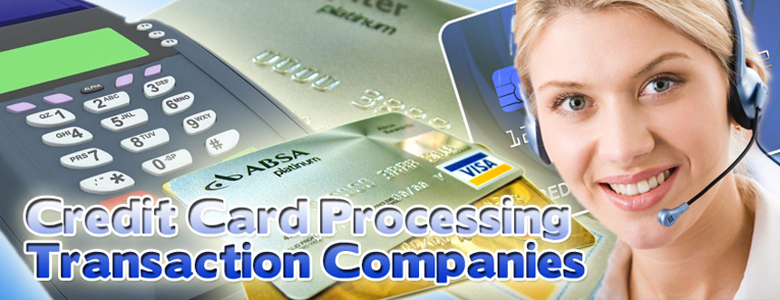 Credit Card Processing Transaction Companies