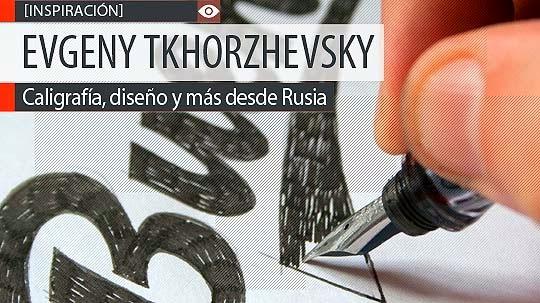 Caligrafía, diseño y más de EVGENY TKHORZHEVSKY