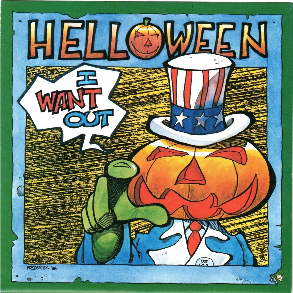 I want out. Helloween