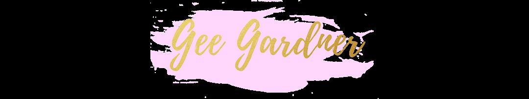Gee Gardner - Parenting & Lifestyle Blog