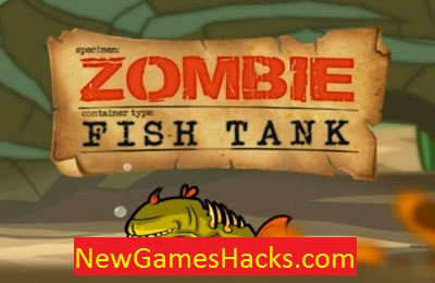 Zombie Fish Tank cheat