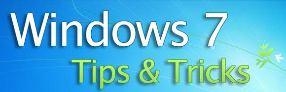 Top Windows 7 / Vista Tips And Tricks