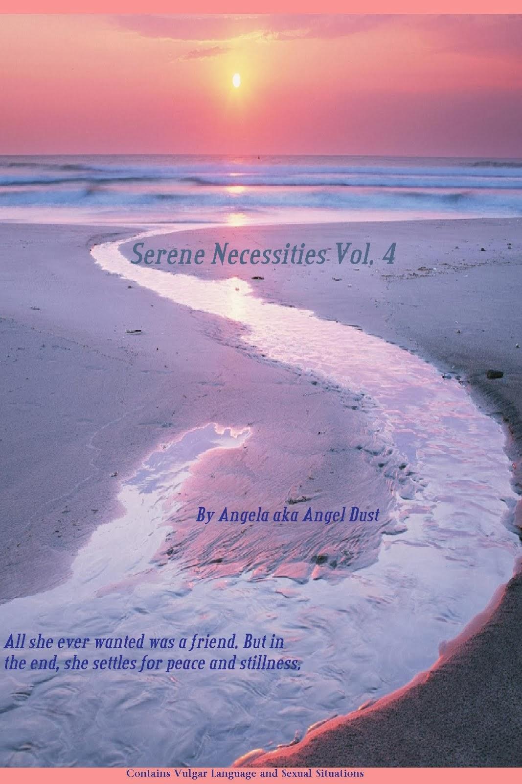 Serene Necessities Vol. 4