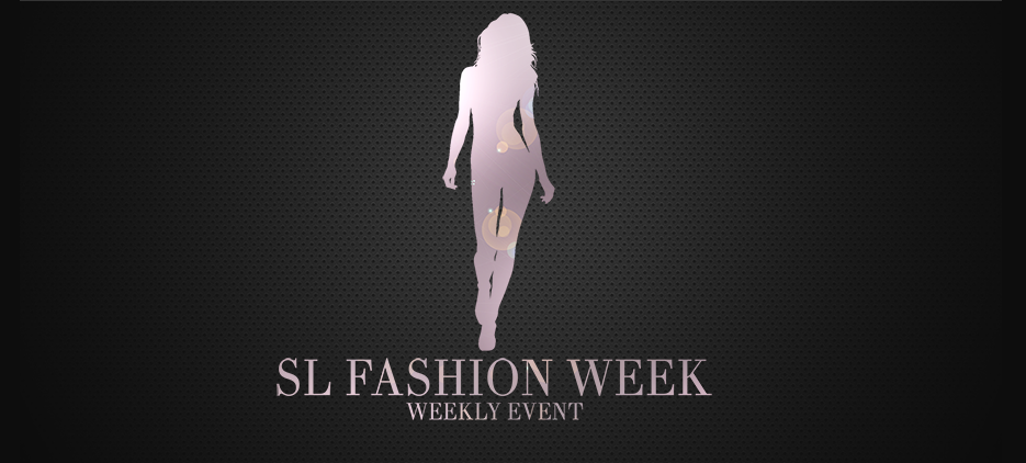 SL Fashion Week - Weekly Event