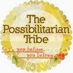 Become a Possibilitarian...