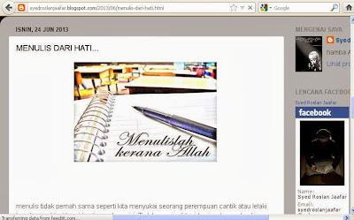 http://syedroslanjaafar.blogspot.com/2013/06/menulis-dari-hati.html