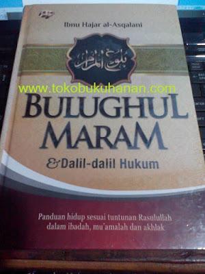 Buku Bulughul Maram & Dalil-dalil Hukum