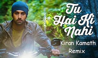 TU+HAI+KE+NAHIN+Kiran+Kamath +Remix