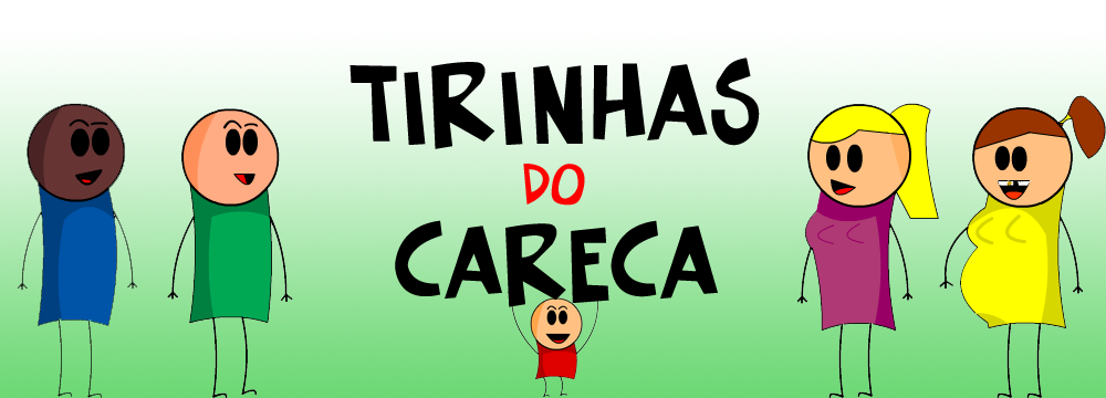 Tirinhas do Careca