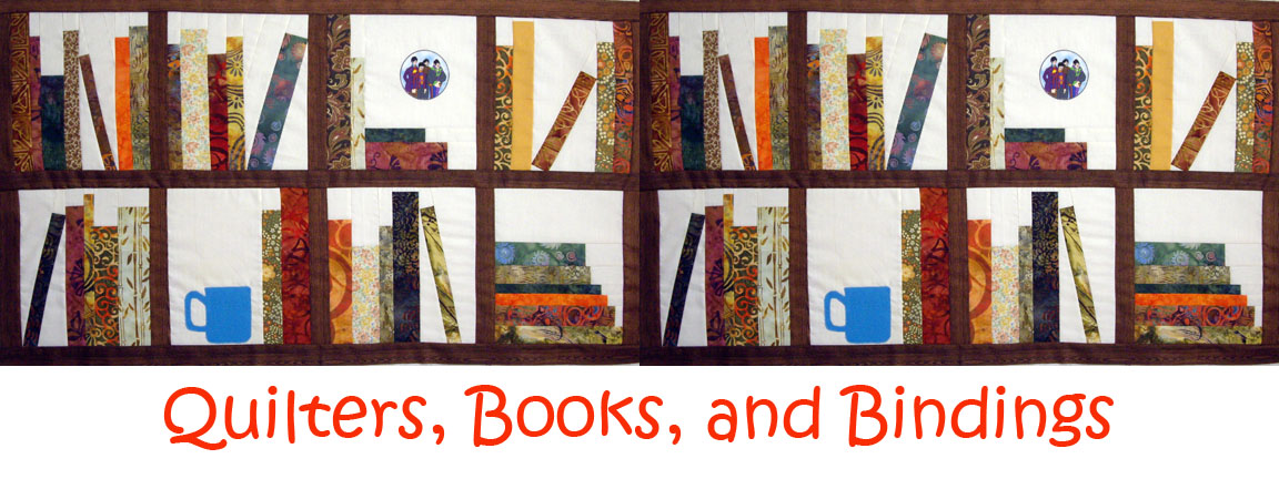 Quilters, Books and Bindings