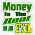 (Money is the root of evil) Ang Pera nga…