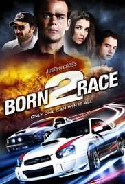 Watch Born to Race Online Free 2011 Putlocker