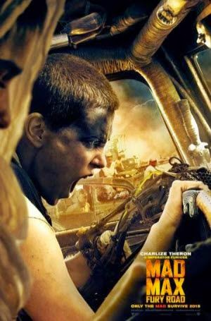 Mad Max: Fury Road: Theatrical Poster