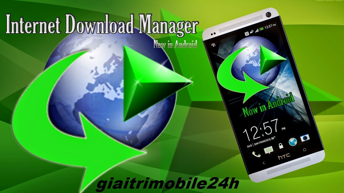 IDM cho Android