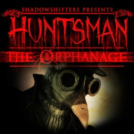 Huntsman The Orphanage - PC FULL [Free]