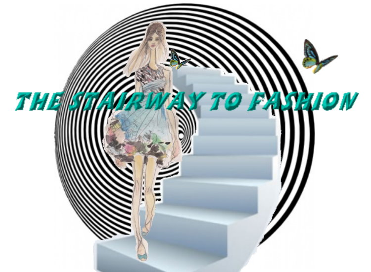 The Stairway to Fashion