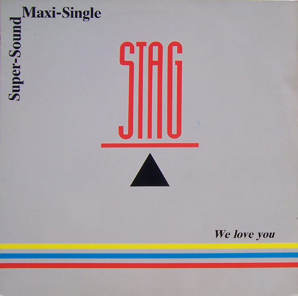 Stag - We Love You (Maxi)