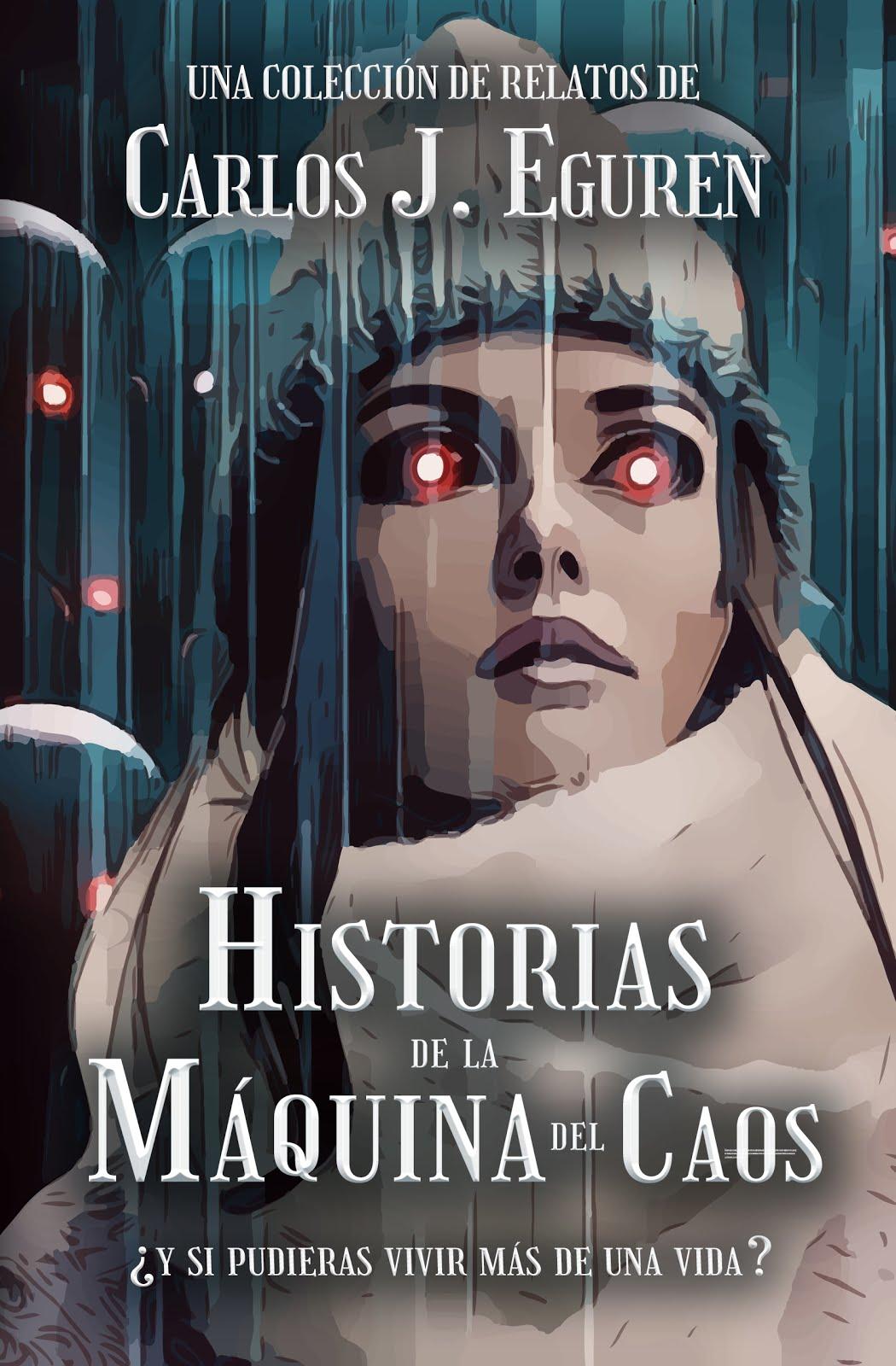 HISTORIAS DE LA MÁQUINA DEL CAOS