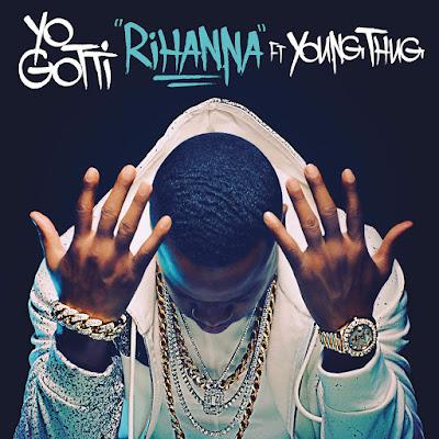 Yo Gotti - Rihanna (feat. Young Thug) - Single Cover