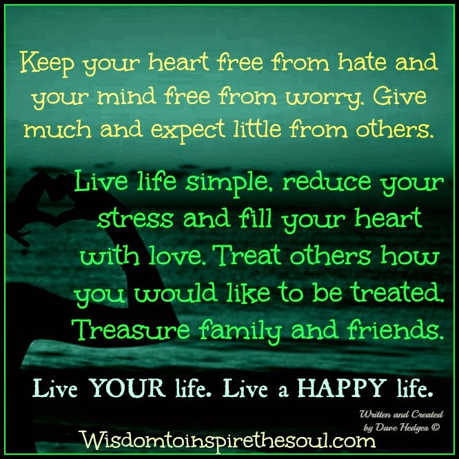 wisdom to inspire the soul live your live a happy