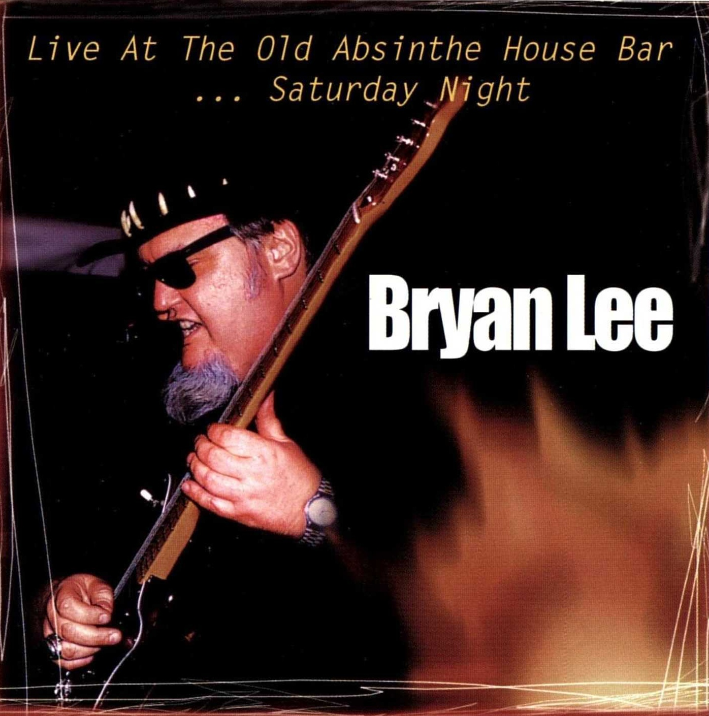 101bluesllegar bryan lee live at the old absinthe house for Classic house 1998