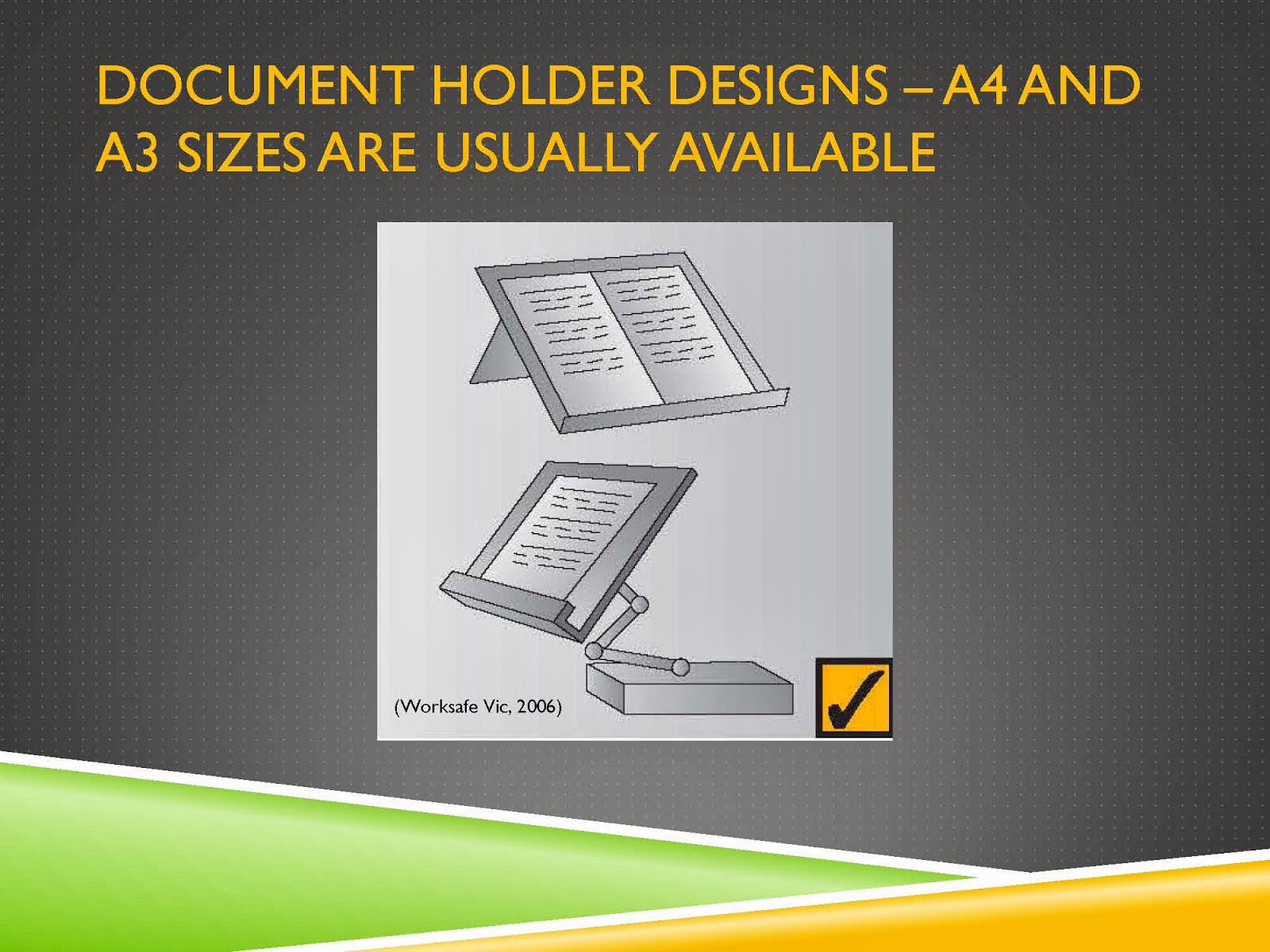 DOCUMENT HOLDER DESIGNS