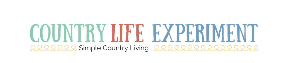 Country Life Experiment - Simple Country Living