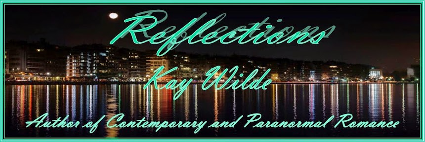 Kay Wilde ~~  Reflections