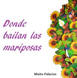 DONDE BAILAN LAS MARIPOSAS