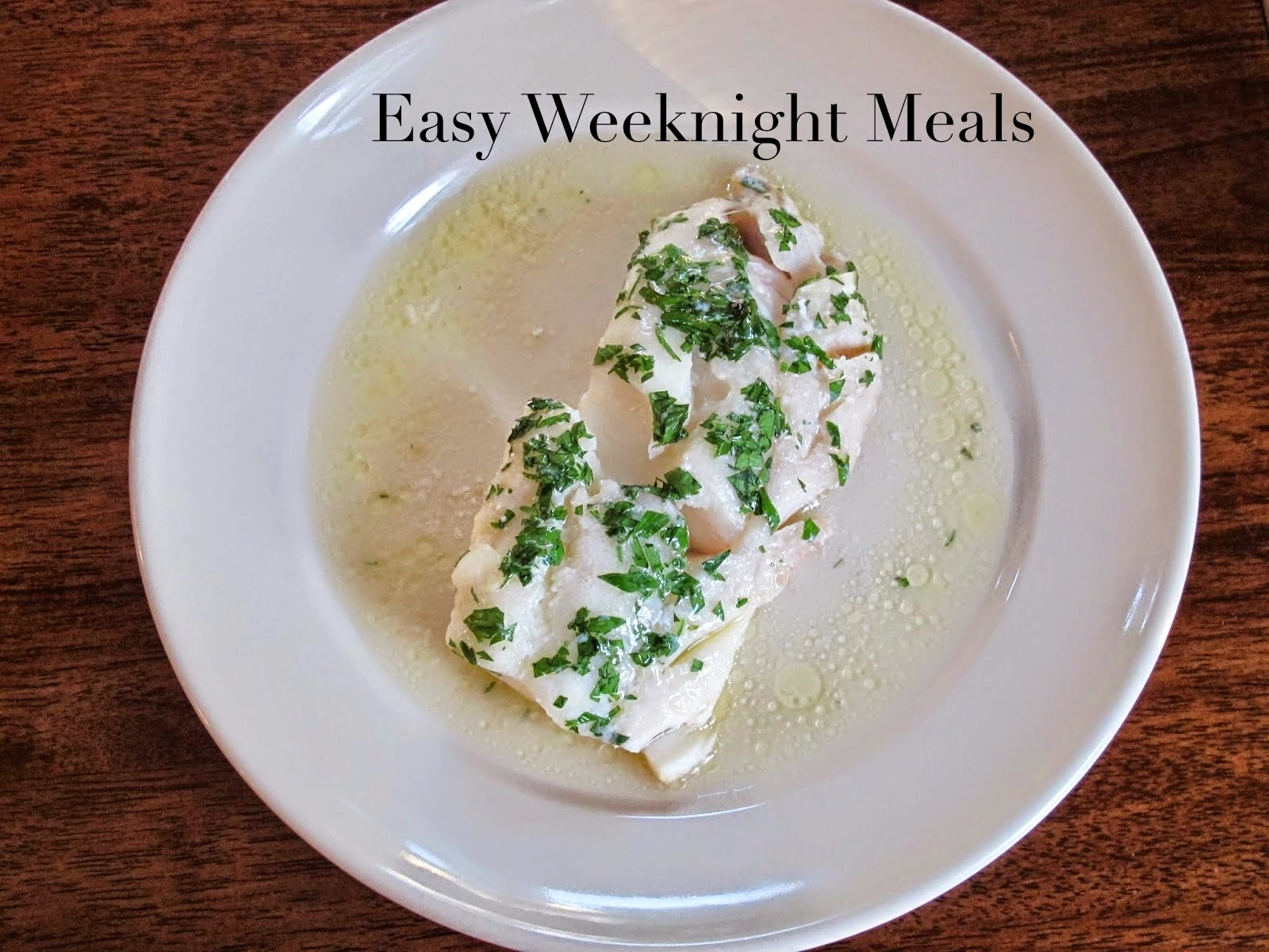 Quick and Easy Weeknight Dinner Ideas