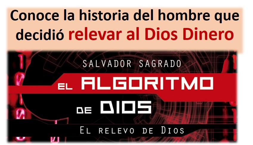 El Algoritmo de Dios (El relevo de Dios)