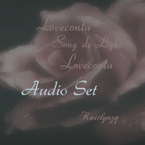 Lovecontu Song de Light Lovecontu audio set by Kaitlynzq