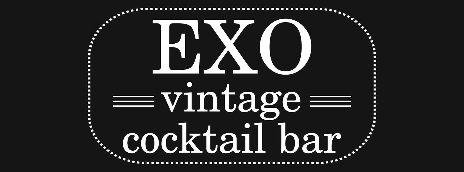 EXO vintage cocktail bar