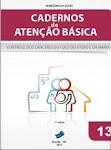 Caderno de Atenção Básica - Controle dos Cânceres do Colo do Útero e da Mama - 2013