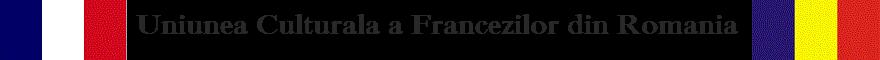 Uniunea Culturala a Francezilor din Romania