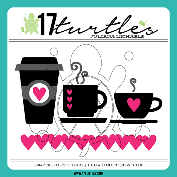 I Love Coffee & Tea 17turtles Digital Cut File by Juliana Michaels