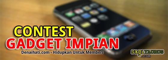 Contest Gadget Impian Denaihati.com