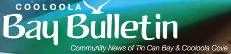 COOLOOLA BAY BULLETIN . . .