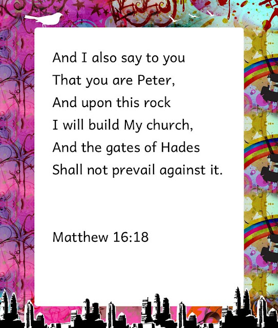 Matt 16:18, I will build My Church!