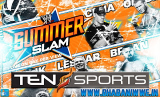 SummerSlam 2013 » Schedule/Timing For The Indian Subcontinent (TEN SPORTS)