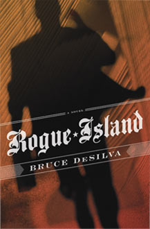 Make mine mystery october 2011 when veteran journalist bruce desilva ended his forty year newspaper and wire service career to write fiction he turned out rogue island which won the fandeluxe Images